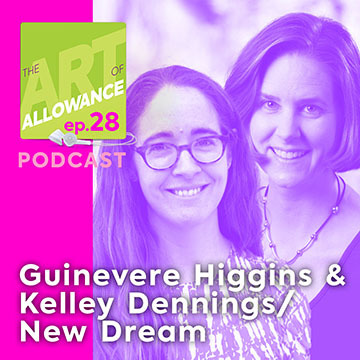 Guinevere Higgins and Kelley Dennings of New Dream